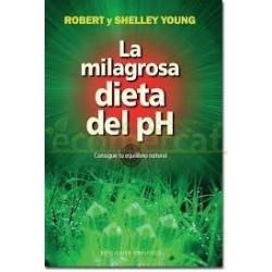 LA MILAGROSA DIETA DEL PH AUTORES ROBERT O.YOUNG Y