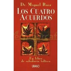 LOS CUATRO ACUERDOS, DR. MIGUEL RUIZ