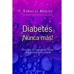 DIABETES ¡NUNCA MÁS!, ANDREAS MORITZ