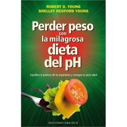 PERDER PESO CON LA MILAGROSA DIETA DEL PH.